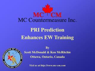 PRI Prediction Enhances EW Training By Scott McDonald & Ken McRitchie Ottawa, Ontario, Canada