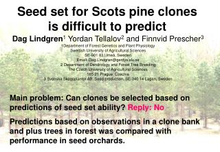 Seed set for Scots pine clones is difficult to predict