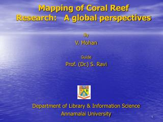 Mapping of Coral Reef Research:   A global perspectives