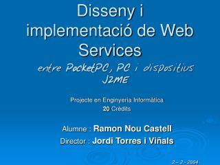 Disseny i implementació de Web Services