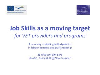 Job Skills as a  moving  target for VET providers and programs