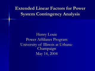 Extended Linear Factors for Power System Contingency Analysis