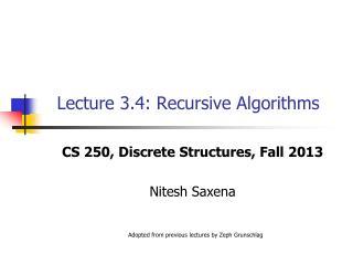 Lecture 3.4: Recursive Algorithms