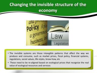 Changing the invisible structure of the economy