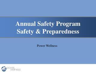 Annual Safety Program Safety & Preparedness