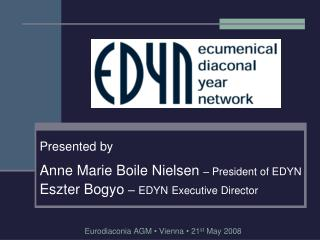 Eurodiaconia AGM  •  Vienna  •  21 st  May 2008