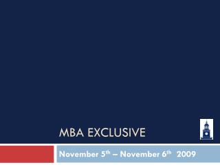 MBA EXCLUSIVE