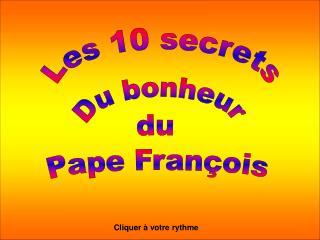 Les 10 secrets