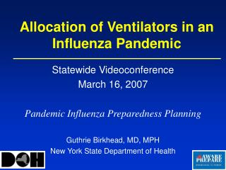 Allocation of Ventilators in an Influenza Pandemic