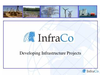 Developing Infrastructure Projects