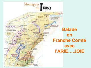 Balade               en             Franche Comté  avec l'ARIE….JOIE