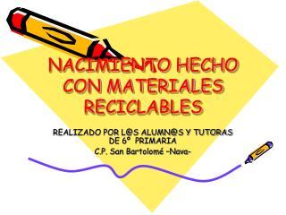 NACIMIENTO HECHO CON MATERIALES RECICLABLES