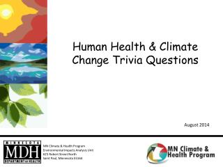 Human Health & Climate Change Trivia  Questions