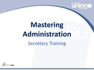 Mastering Administration