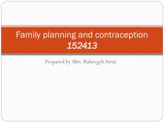 Family planning and contraception 152413