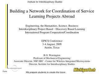 Building a Network for Coordination of Service Learning Projects Abroad  Engineering, the Humanities, Science, Business
