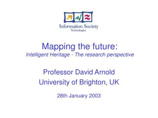 Mapping the future: Intelligent Heritage - The research perspective