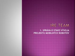 IRE Team