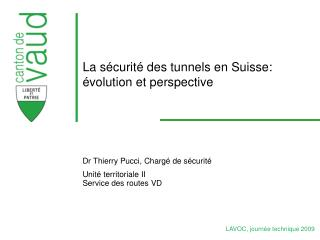 La s curit  des tunnels en Suisse:  volution et perspective