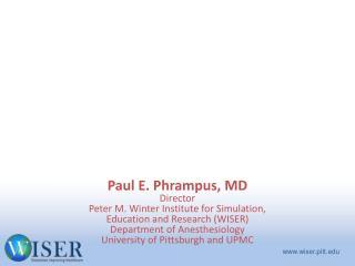 医学模拟的一般概念 美国匹兹堡大学医学模拟中心 WISER 简介