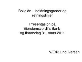 V/Erik Lind Iversen