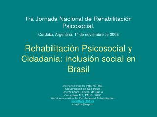 Rehabilitaci�n Psicosocial y Cidadania: inclusi�n social en Brasil