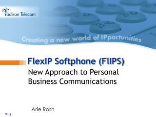 FlexIP Softphone (FlIPS)