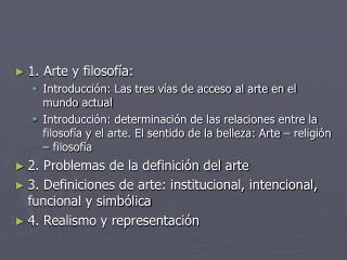 1. Arte y filosofía: Introducción: Las tres vías de acceso al arte en el mundo actual
