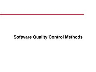 Software Quality Control Methods