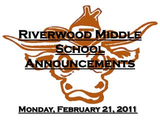 Riverwood Middle School Announcements