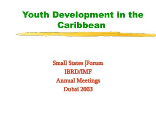 Youth Development in the Caribbean