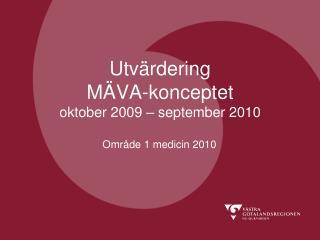 Utvärdering  MÄVA-konceptet oktober 2009 – september 2010