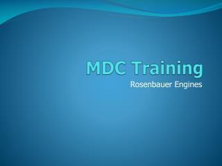 MDC Training
