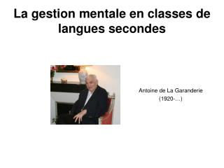 La gestion mentale en classes de langues secondes