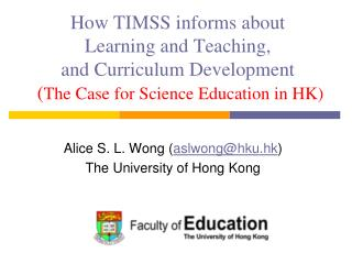 Alice S. L. Wong ( aslwong@ hku.hk )  The University of Hong Kong