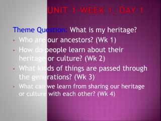 Unit 1-Week  1, Day 1