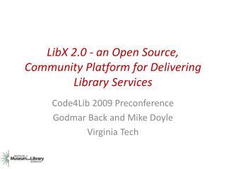 Preconf-LibX2.0-Code4Lib-2009-Public