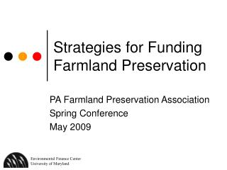 Strategies for Funding Farmland Preservation