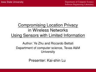 Compromising Location Privacy in Wireless Networks  Using Sensors with Limited Information