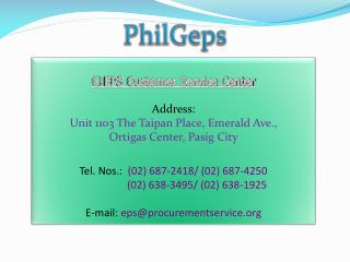 G-EPS Customer Service Center Address: Unit 1103 The  Taipan  Place, Emerald Ave.,