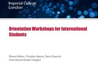 Orientation Workshops for International Students