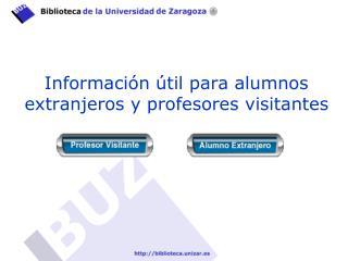 Información útil para alumnos extranjeros y profesores visitantes