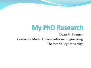 My PhD Research