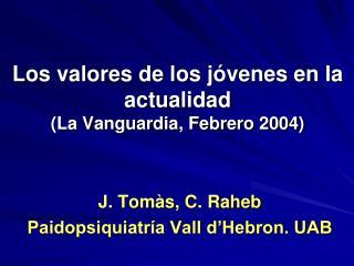 Los valores de los jóvenes en la actualidad (La Vanguardia, Febrero 2004)