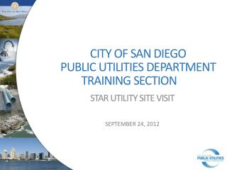 CITY OF SAN DIEGO PUBLIC UTILITIES DEPARTMENT  TRAINING SECTION