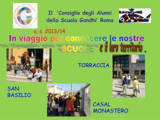 Il  'Consiglio degli Alunni della Scuola Gandhi' Roma