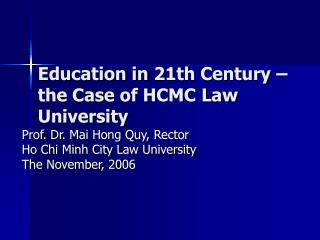 Education in 21th Century   the Case of HCMC Law University
