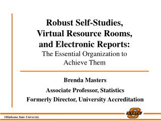 Brenda Masters  Associate Professor, Statistics Formerly Director, University Accreditation