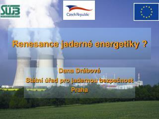 Renesance jaderné energetiky ?