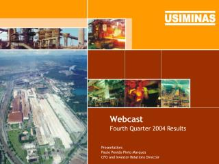 Webcast Fourth Quarter 2004 Results